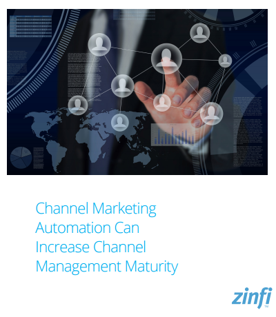 How Channel Marketing Automation Can Increase Channel Management Maturity