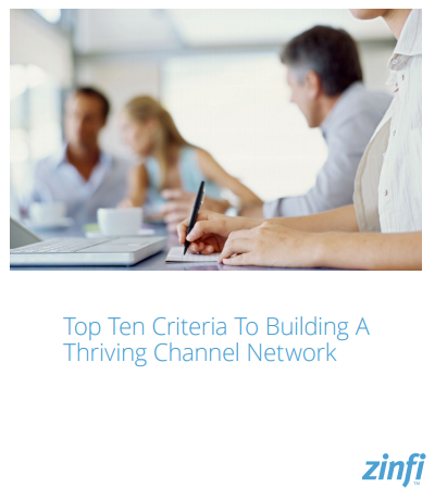 Top Ten Criteria To Building A Thriving Channel Network