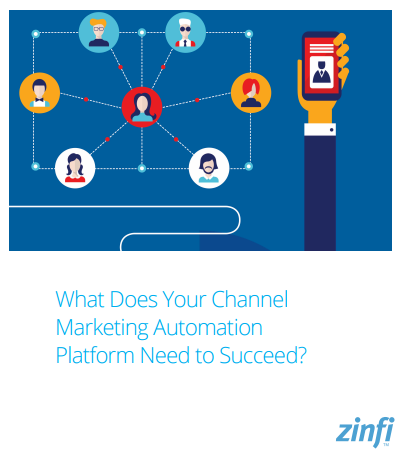 what-does-your-channel-marketing-automation-platform-need-to-succeed