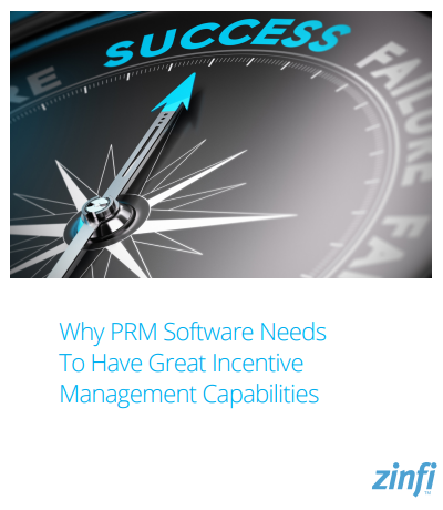 why-prm-software-needs-to-have-great-incentive-management-capabilities