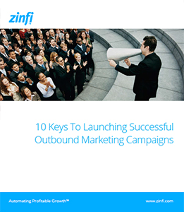 10 Keys To Launching Successful Outbound Marketing Campaigns
