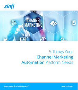 5 Things Your Channel Marketing Automation Platform Needs