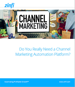 Do You Really Need a Channel Marketing Automation Platform?