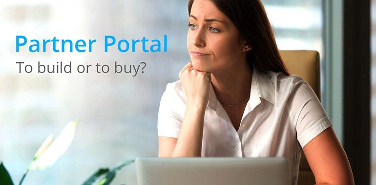 Should You Build or Buy Your Next Partner Portal?